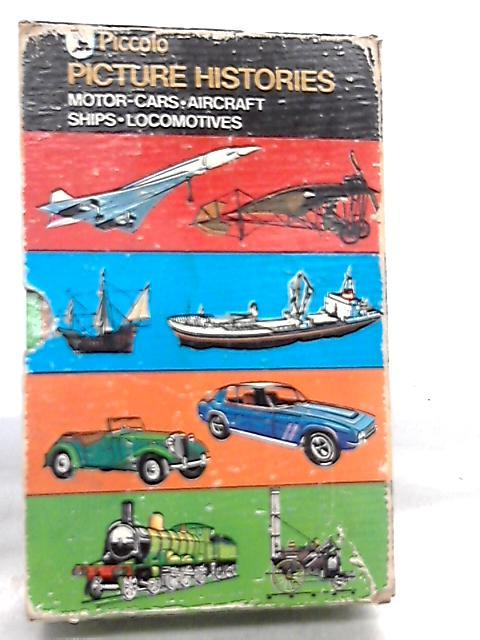 Picture Histories, Motor-Cars, Aircraft, Ships, Locomotives - Box Set by C. Munro, et al