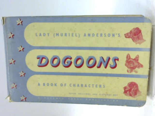 Dogoons : A Book of Characters By Lady [Muriel] Anderson