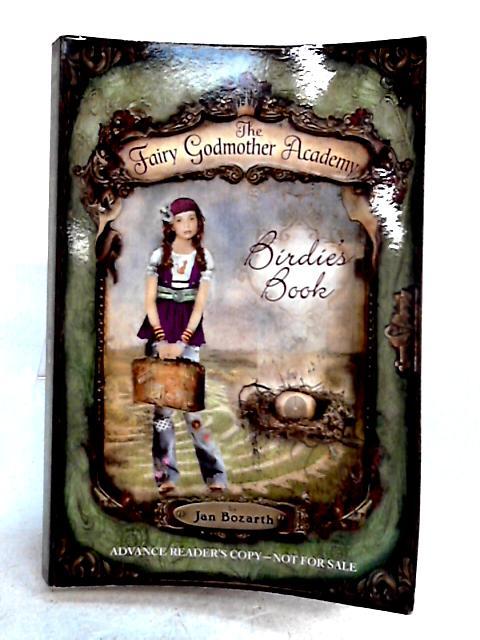 Birdie's Book (The Fairy Godmother Academy) by Jan Bozarth