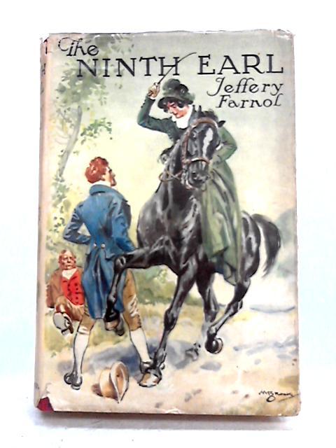 The Ninth Earl by Jeffery Farnol