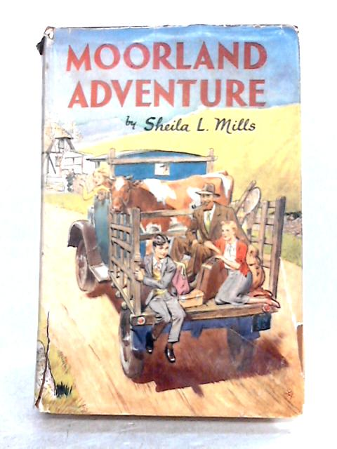Moorland Adventures by Sheila L. Mills