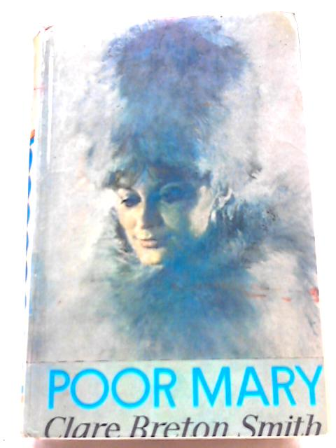 Poor Mary by Clare Breton-Smith