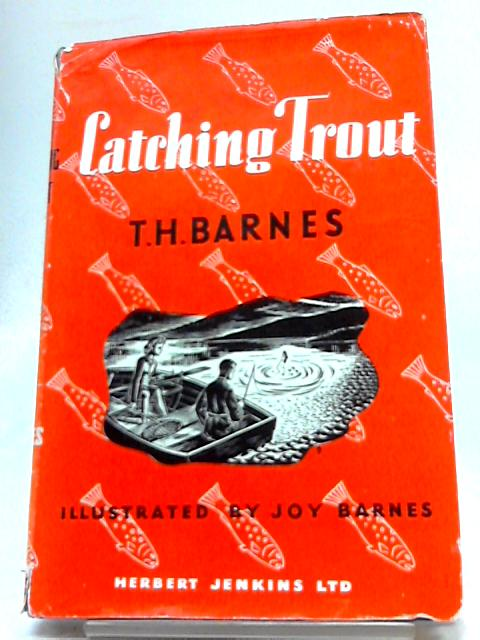 Catching Trout By T.H. Barnes
