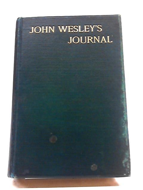 John Wesley's Journal by Hugh Price Hughes & Augustine Birrell
