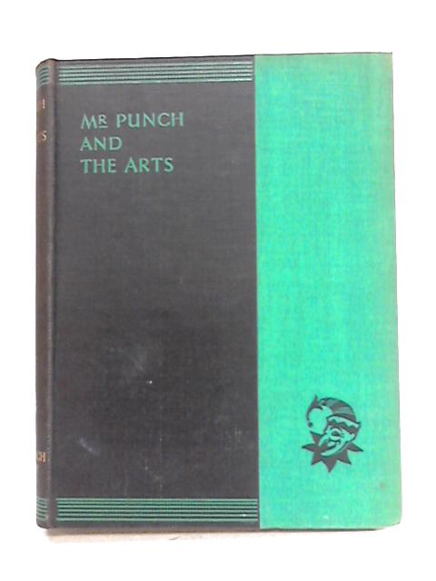 Mr Punch and the Arts By Various