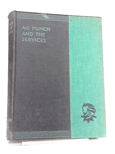Mr. Punch and The Services (The New Punch Library Vol 7) by Anon