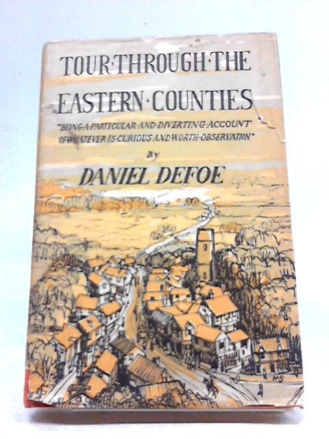 Tour Through the Eastern Counties by Daniel Defoe