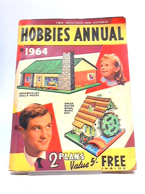 Hobbies Annual 1964 by Hobbies