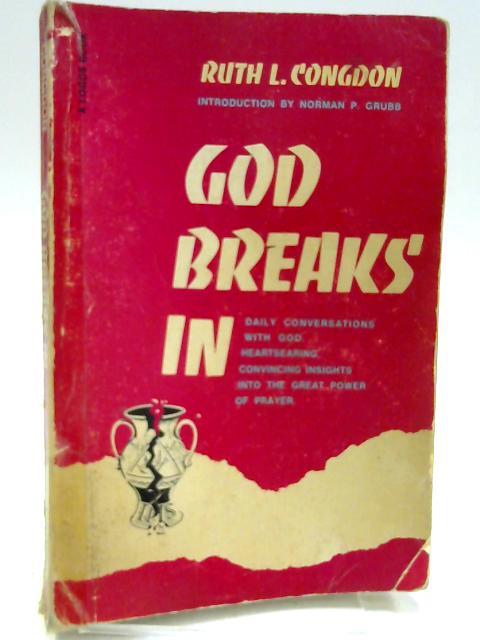God Breaks In By Congdon, Ruth