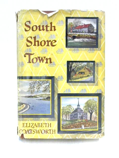 South Shore Town by Elizabeth Coatsworth