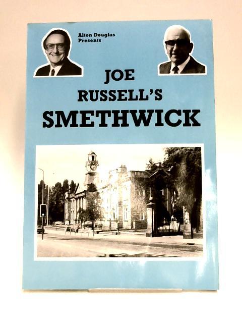 Joe Russell's Smethwick by Joe Russell & Alton Douglas