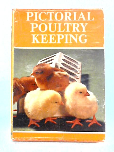 Pictorial Poultry Keeping by Anon