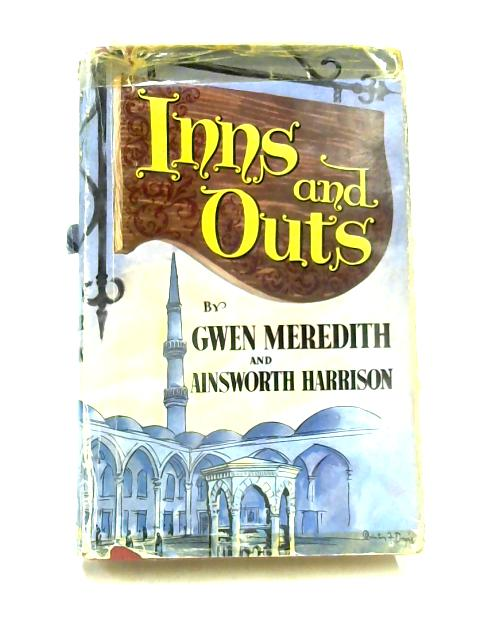 Inns and Outs by Gwen Meredith & Ainsworth Harrison