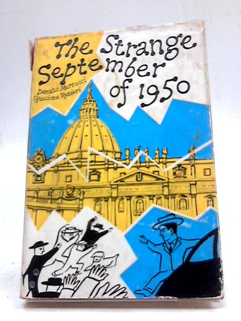 The Strange September of 1950 By Martucci And Ranieri