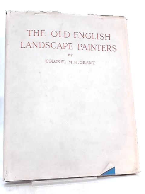 Chronological History of Old English Landscape Painters Vol III by Maurice H. Grant