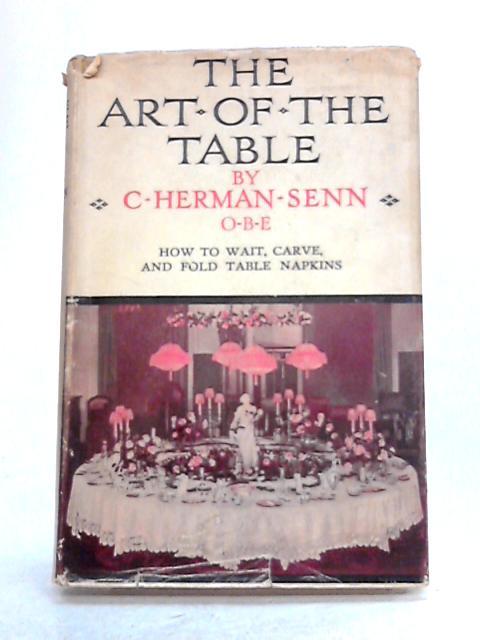 The Art of The Table by C. Herbert Senn