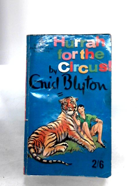 Hurrah for the Circus (Rewards) by Blyton, Enid