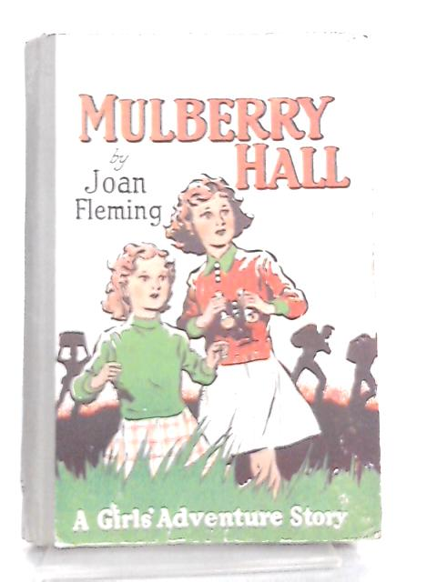 Mulberry Hall by Joan Fleming