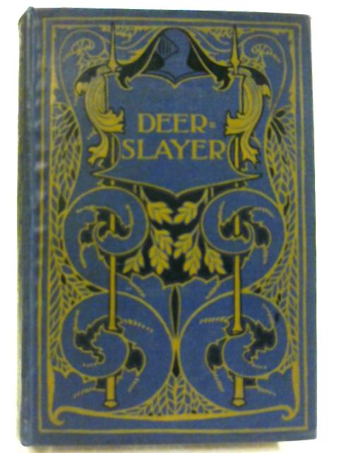 Deerslayer or The First War-path By Cooper, J Fenimore