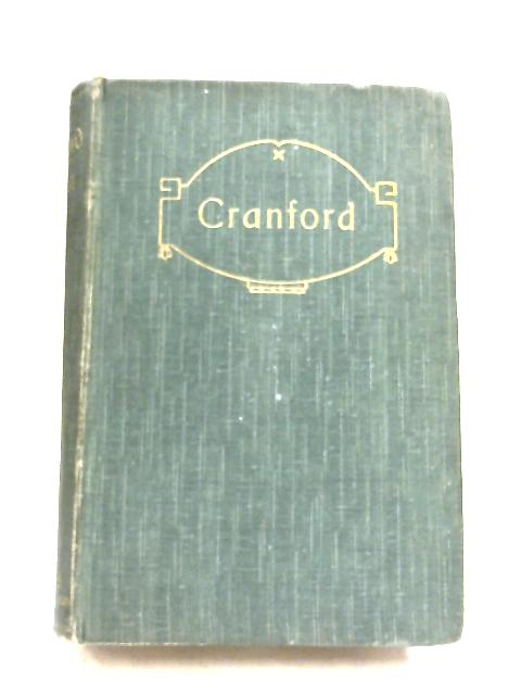 Cranford by Elizabeth C. Gaskell