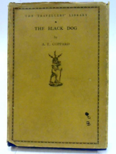 The Black Dog by Coppard, A. E.