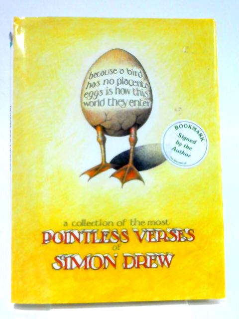 A Collection of the Most Pointless Verses By Drew, Simon