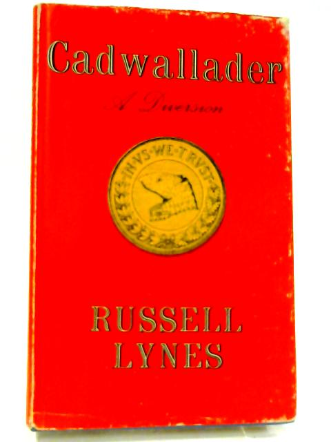 Cadwallader: A diversion by LYNES, Russell