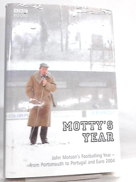 Motty's Year by John Motson