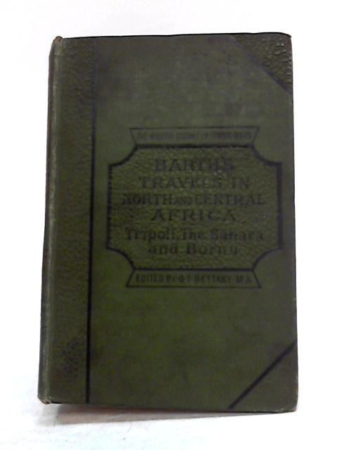 Travels and Discoveries in North and Central Africa by Henry Barth
