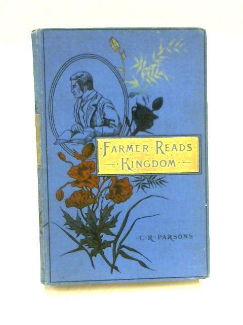 Farmer Read's Kingdom by Charles R. Parsons