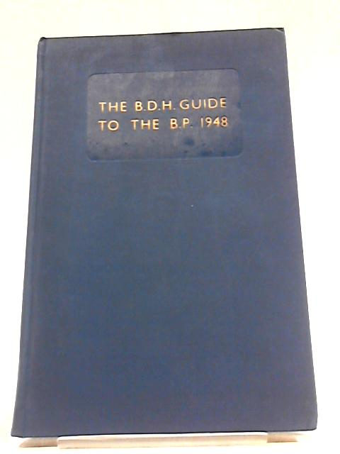 The B.D.H Guide to the B.P. 1948 by Unstated