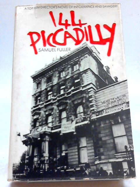 144 Piccadilly by Samuel Fuller