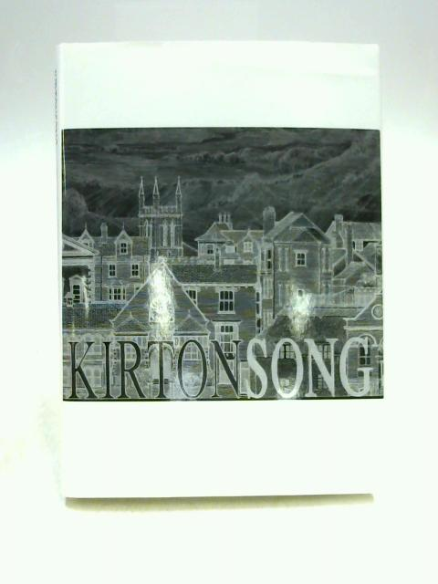 Kirtonsong: Music Round a Country Town by Paul Butters