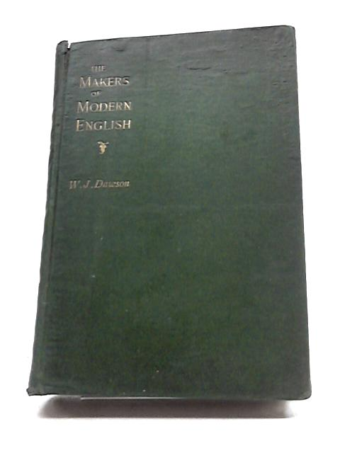 The Makers of Modern English by W.J. Dawson