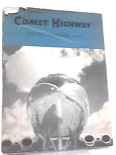 Comet Highway by Henry Hensser