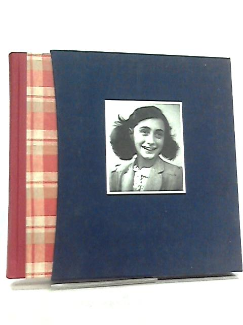 Diary of a Young Girl, Complete & Unabridged by Anne Frank