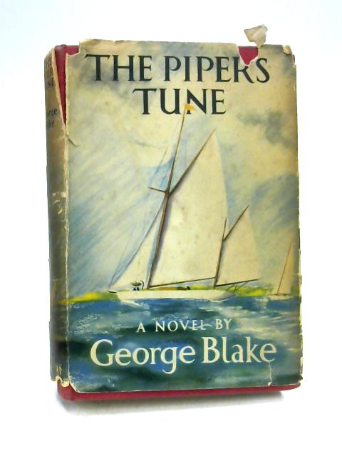 The Piper's Tune by George Blake
