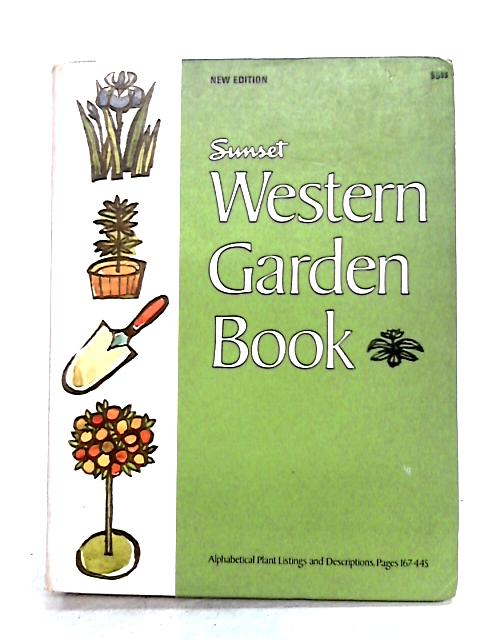 Sunset Western Gardening Book by Anon