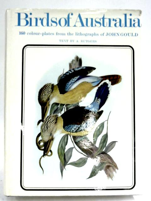 Birds Of Australia by Abram Rutgers
