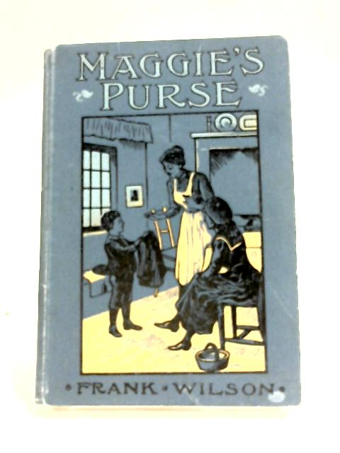 Maggie's Purse by Frank Wilson