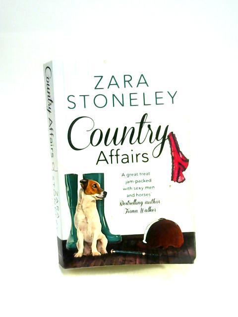 Country Affairs by Zara Stoneley