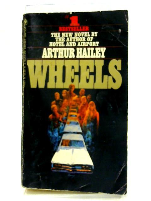 Wheels by Hailey, Arthur