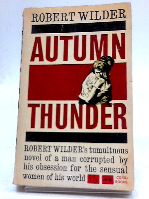 Autumn Thunder (Corgi Books. no. GN1110.) by Robert Wilder