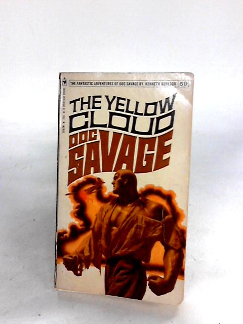 Doc Savage 59 The Yellow Cloud by Robeson, Kenneth