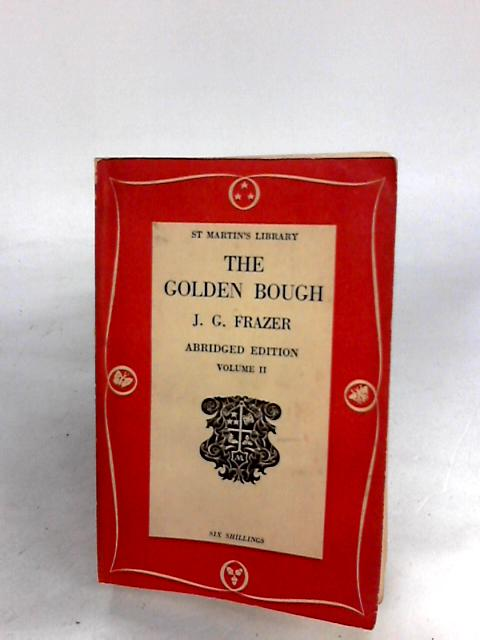 The Golden Bough Vol.II by Jg frazer