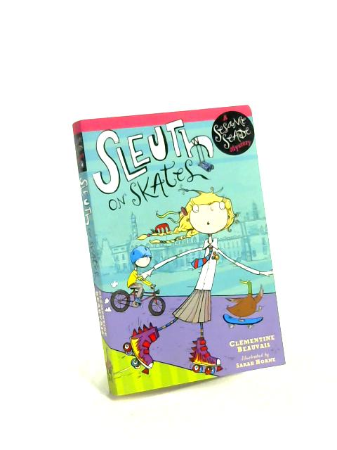 Sleuth on Skates: Book 1 by Clementine Beauvais
