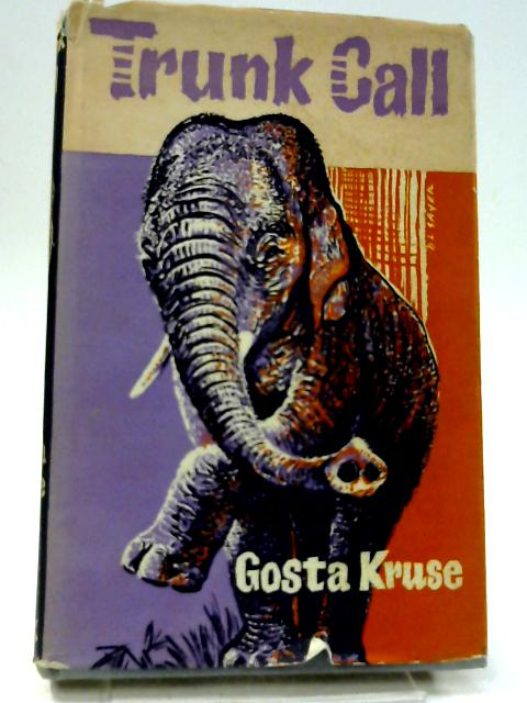 Trunk Call By Kruse,Gosta