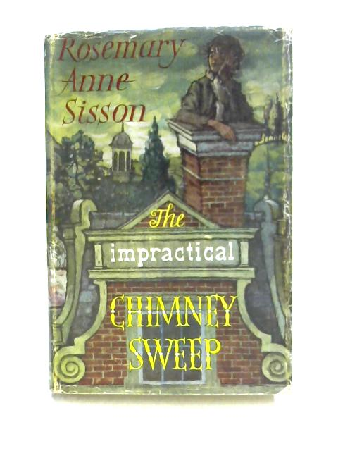 The Impractical Chimney-Sweep by Rosemary Anne Sisson