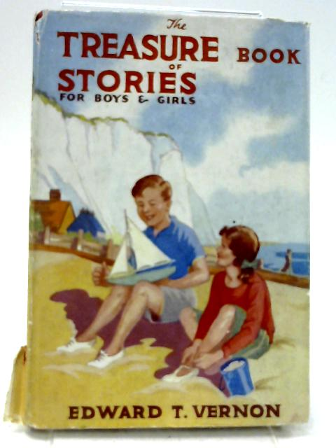 The Treasure Book of Stories for Boys and Girls by Vernon,Edward T