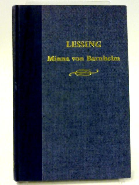 Lessing, Minna Von Barnhelm by Garland, H B (Ed.)